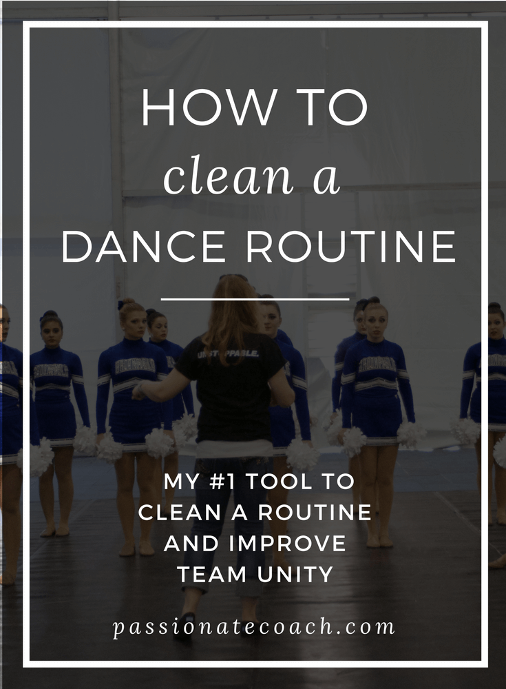 How To Clean A Dance Routine And Improve Team Unity In Your Dance